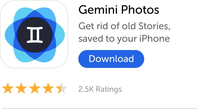 Mobile banner: Download Gemini Photos and get rid of old Stories saved to your iPhone